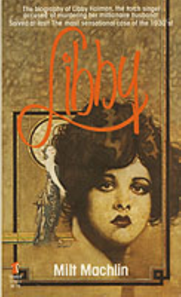 cover image of Libby; The biography of Libby Holman, the torch singer accused of murdering her millionaire husband, for sale in New Zealand