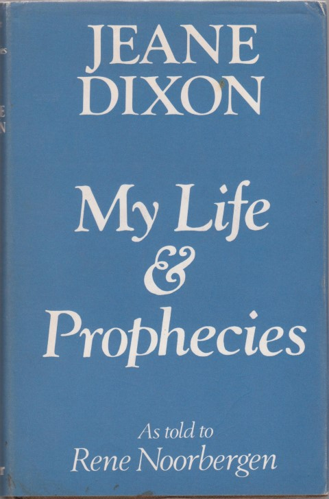 cover image of Jeane Dixon My Life and Prophecies