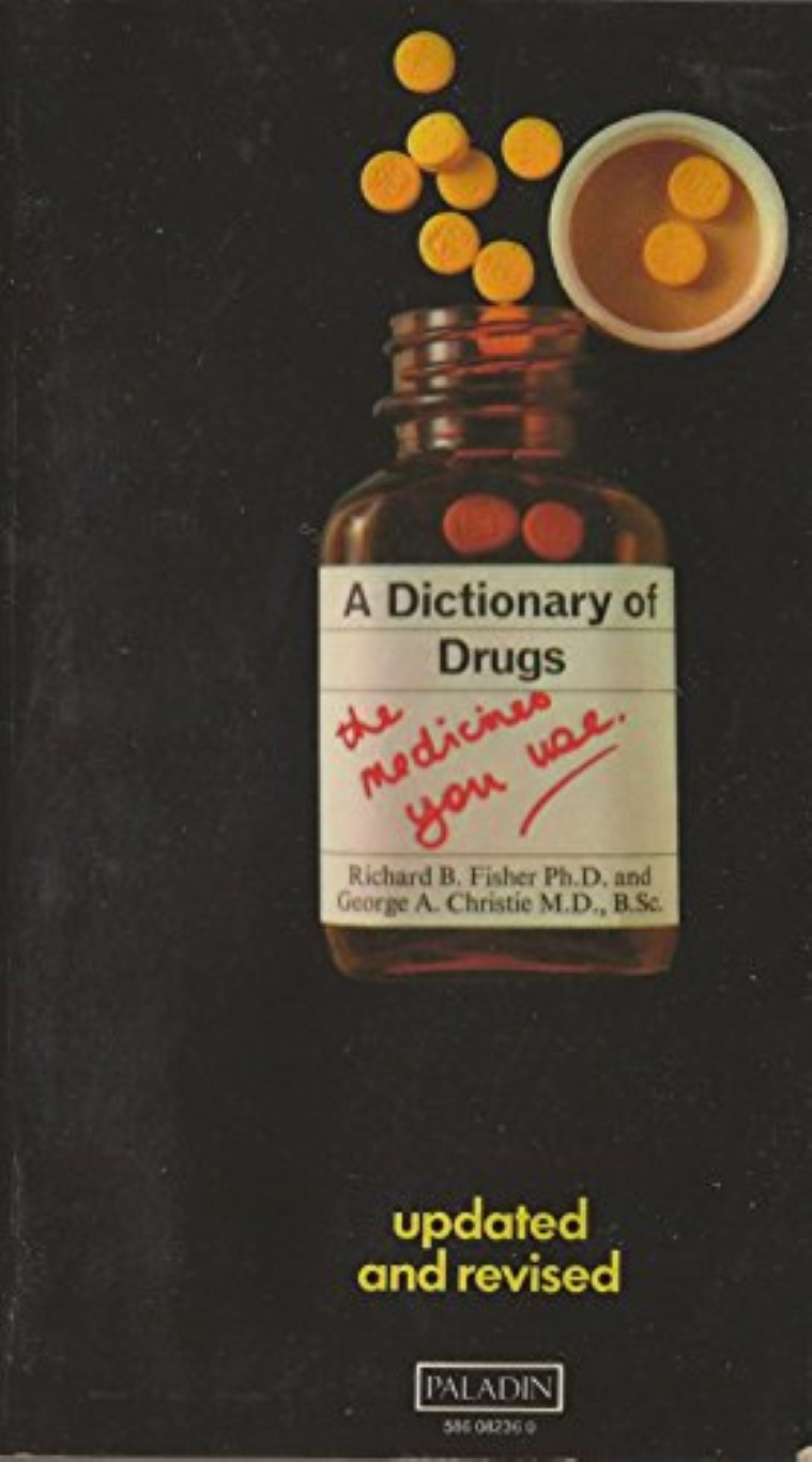 cover image of A Dictionary of Drugs, The Medicines You Use, for sale in New Zealand