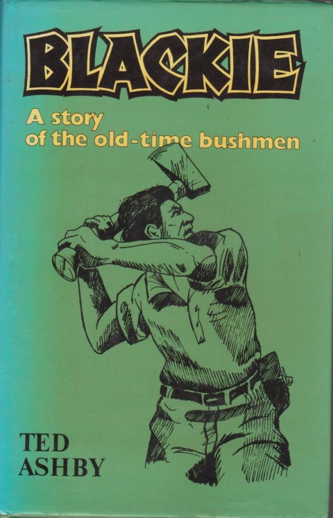 cover image of Blackie: A Story of the Old-time Bushman