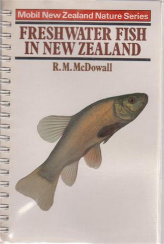 Fortuna books new zealand natural history nature and geology mcdowall r m illustrated with photographs fresh water fish in new zealand sciox Gallery