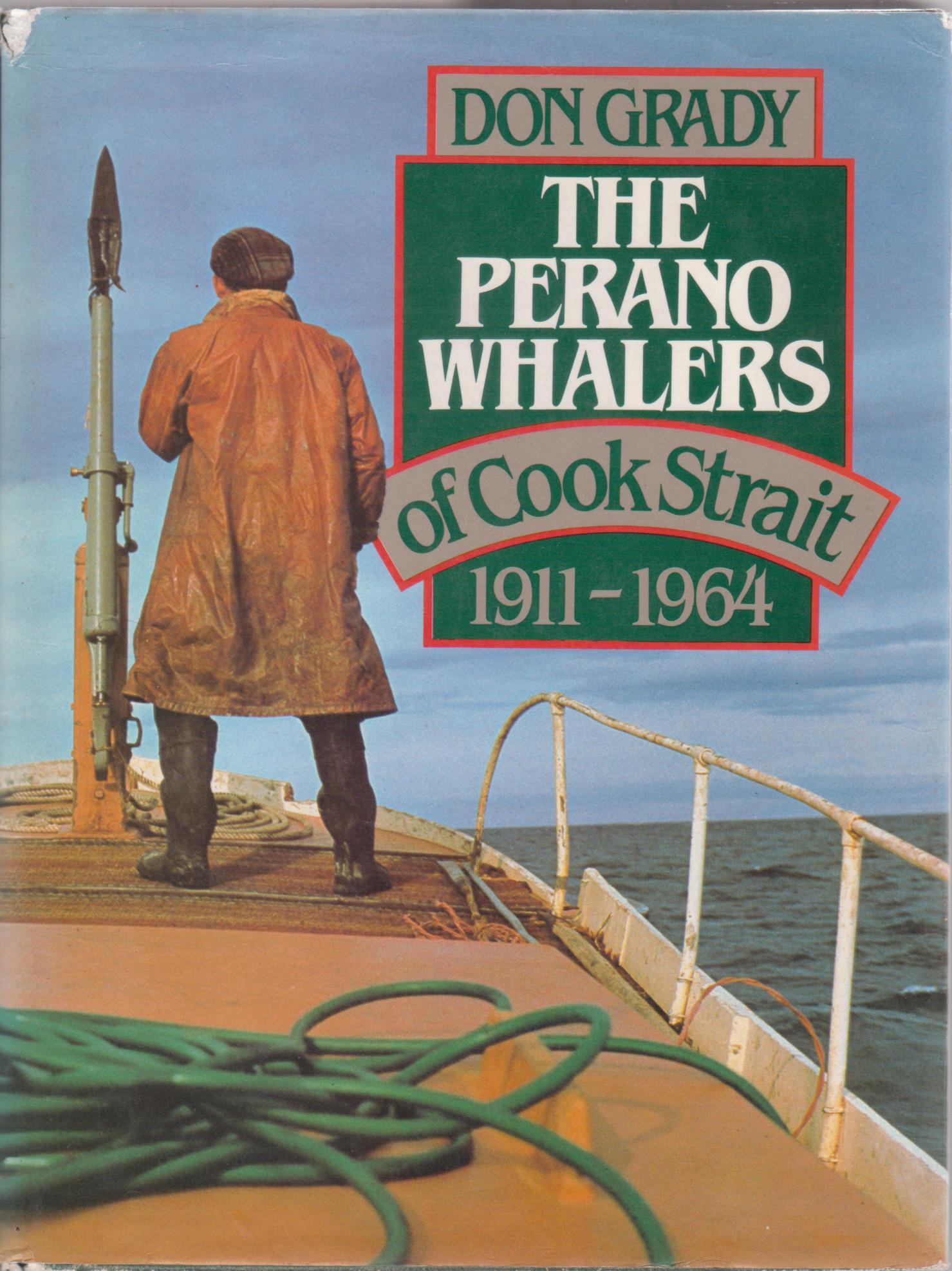 cover image of The Perano Whalers of Cook Strait 1911-1964 for sale in New Zealand