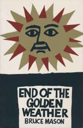 cover image of The End of the Golden Weather, a Voyage Into a New Zealand Childhood