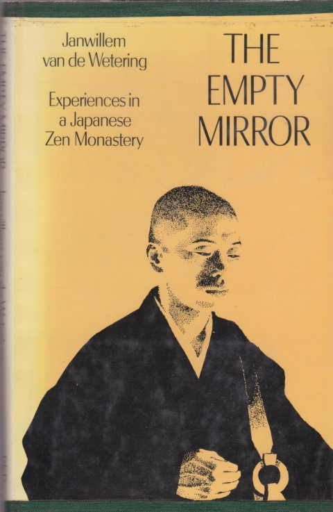 cover image of The Empty Mirror, Experiences in a Japanese Zen Monastery