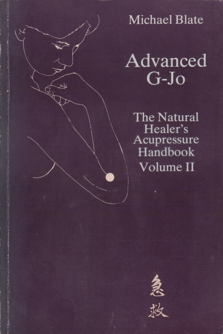 cover image of Advanced G'Jo: The natural healer's acupressure handbook Volume 2, for sale in New Zealand