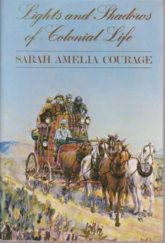 Lights and Shadows of Colonial Life by Sarah Amelia Courage, for sale in New Zealand