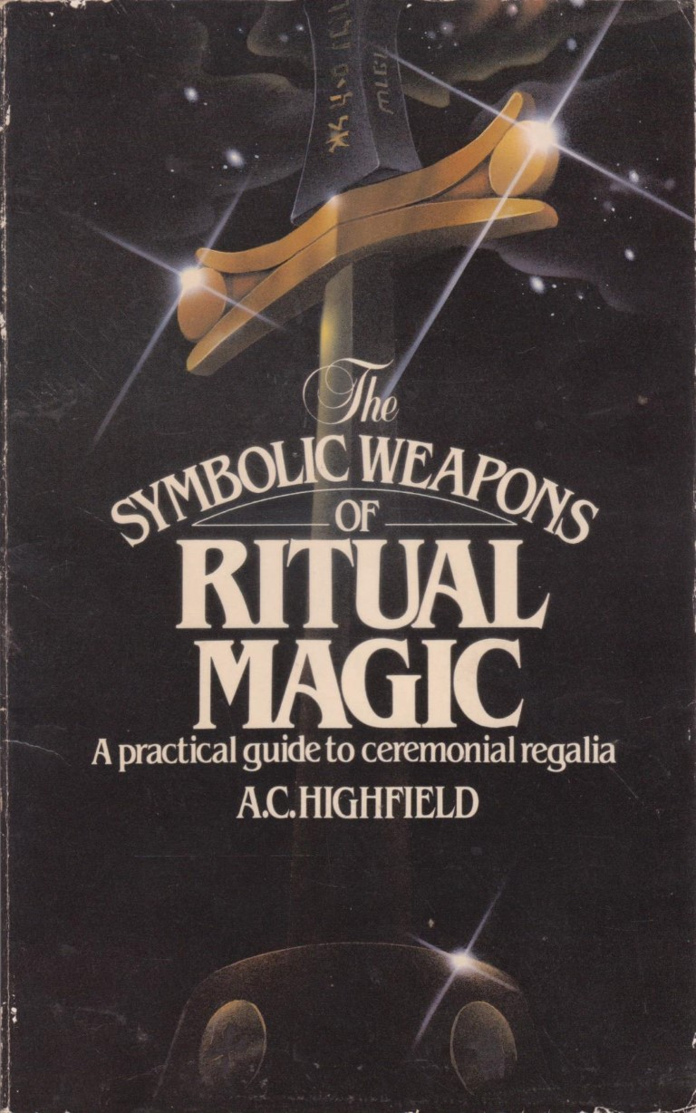 cover image of The Symbolic Weapons of Ritual Magic A practical guide to ceremonial regalia, for sale in New Zealand