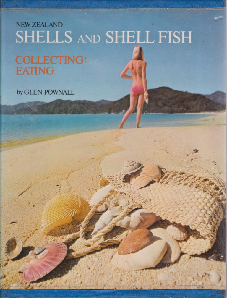 cover image of New Zealand Shells And Shell Fish: Collecting, Eating, for sale in New Zealand