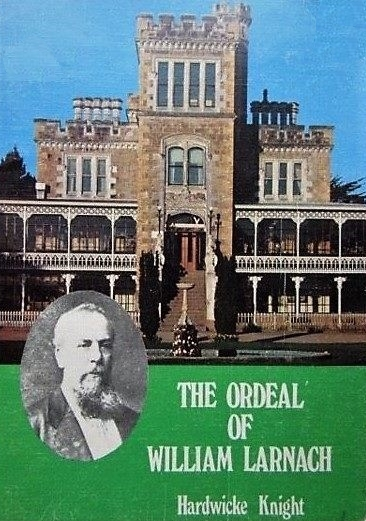 cover image of The Ordeal of William Larnach for sale in New Zealand