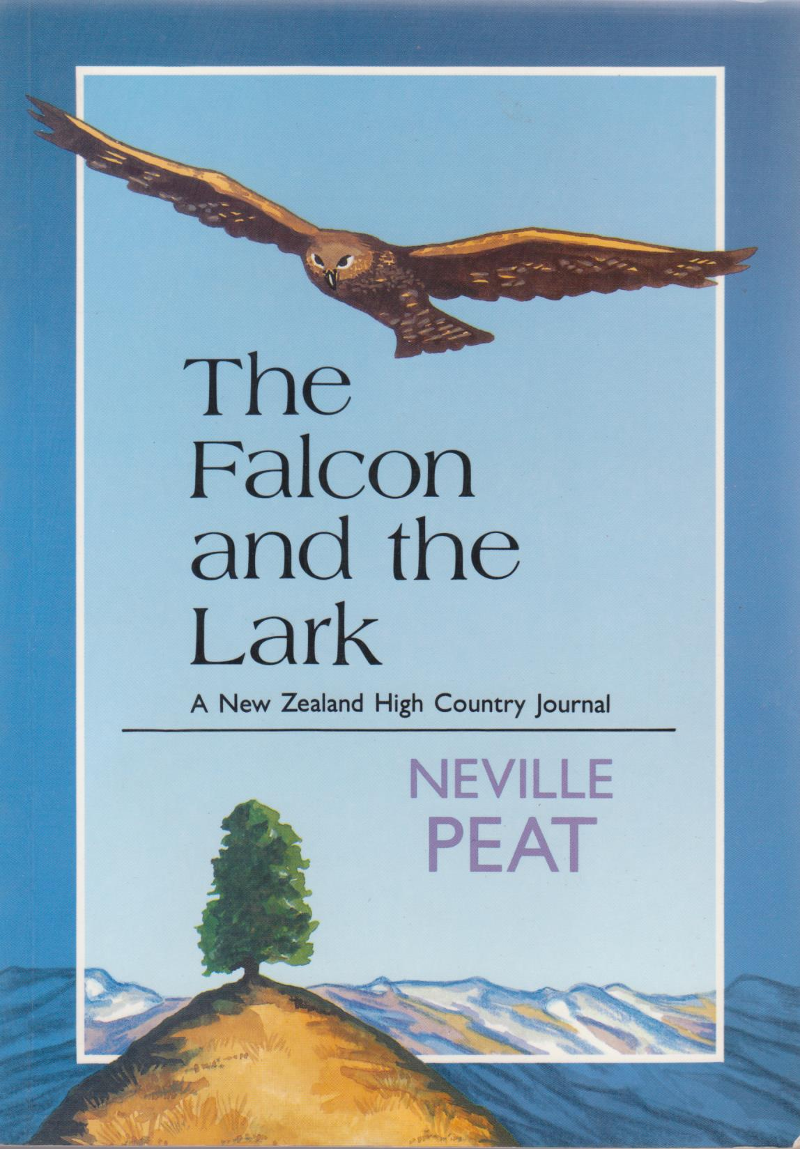 cover image of The Falcon and the Lark � A New Zealand High Country Journal
