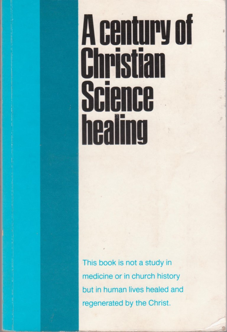 cover image of A century of Christian Science Healing, for sale in New Zealand