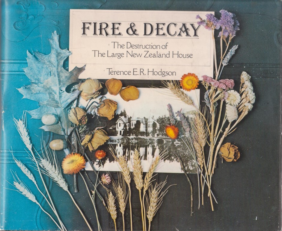 cover image of Fire and Decay, The Destruction of The Large New Zealand House for sale in New Zealand