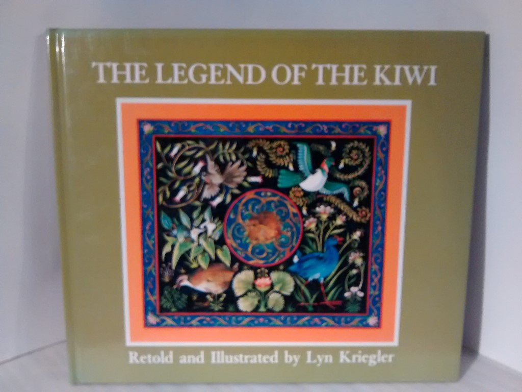 cover image of The Legend of the Kiwi retold and illustrated by Lyn Kriegler for sale in New Zealand