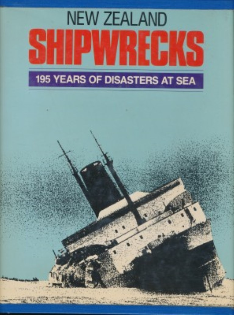 cover image of New Zealand Shipwrecks, 195 years of disaster at sea for sale in New Zealand