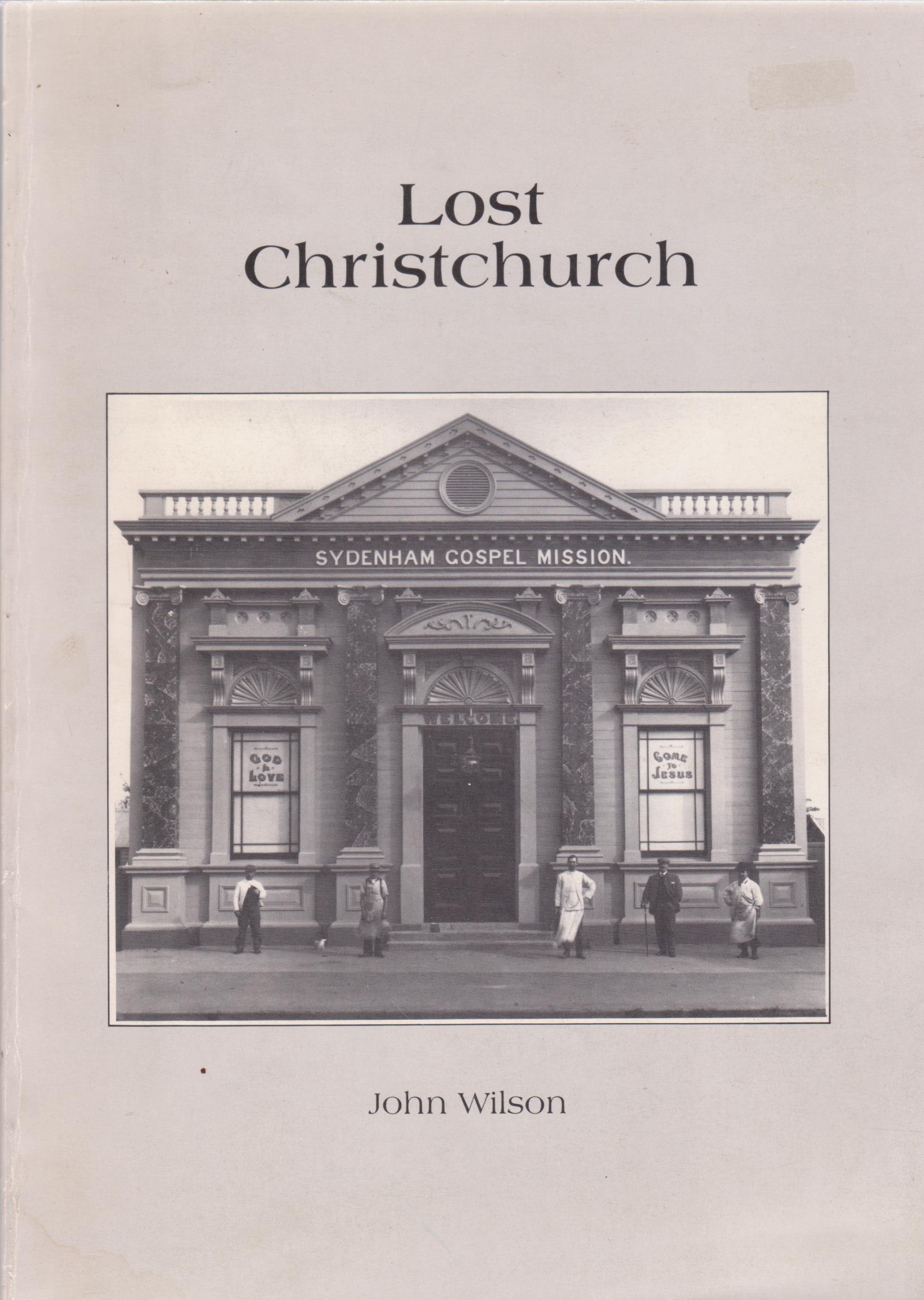 cover image of Lost Christchurch by John Wilson for sale in New Zealand