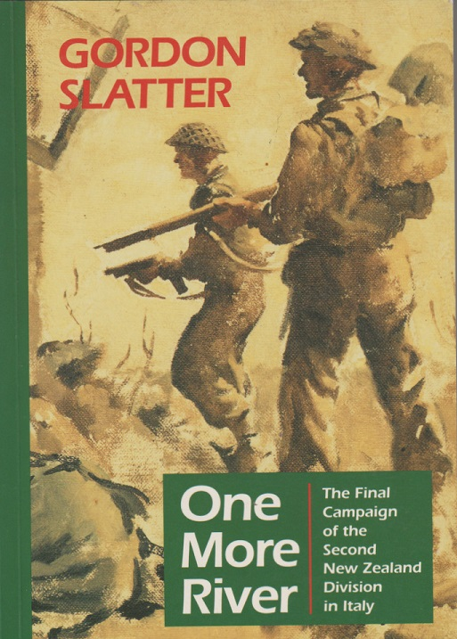 cover image of One more river: The final campaign of the Second New Zealand Division in Italy