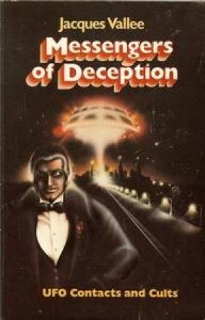 Messengers of Deception by Vallee
