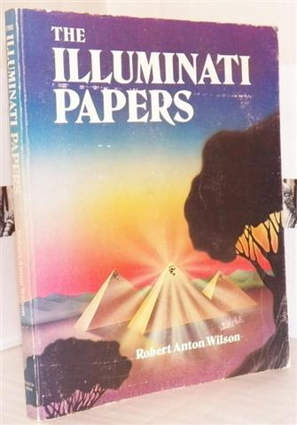 The Illuminati Papers by R A Wilson