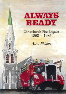 cover image of Always Ready, Christchurch Fire Brigade 1869-1985, for sale in New Zealand