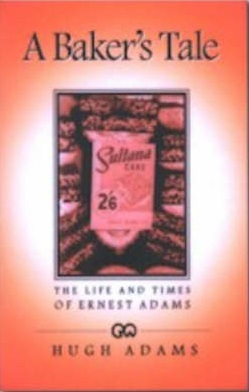 cover image of A Baker's Tale; The Life and Times of Ernest Adams