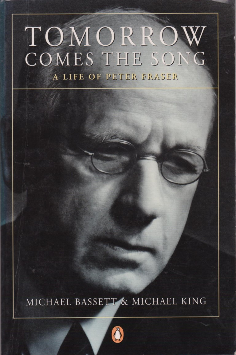 cover image of Tomorrow Comes the Song A Life of Peter Fraser, for sale in New Zealand