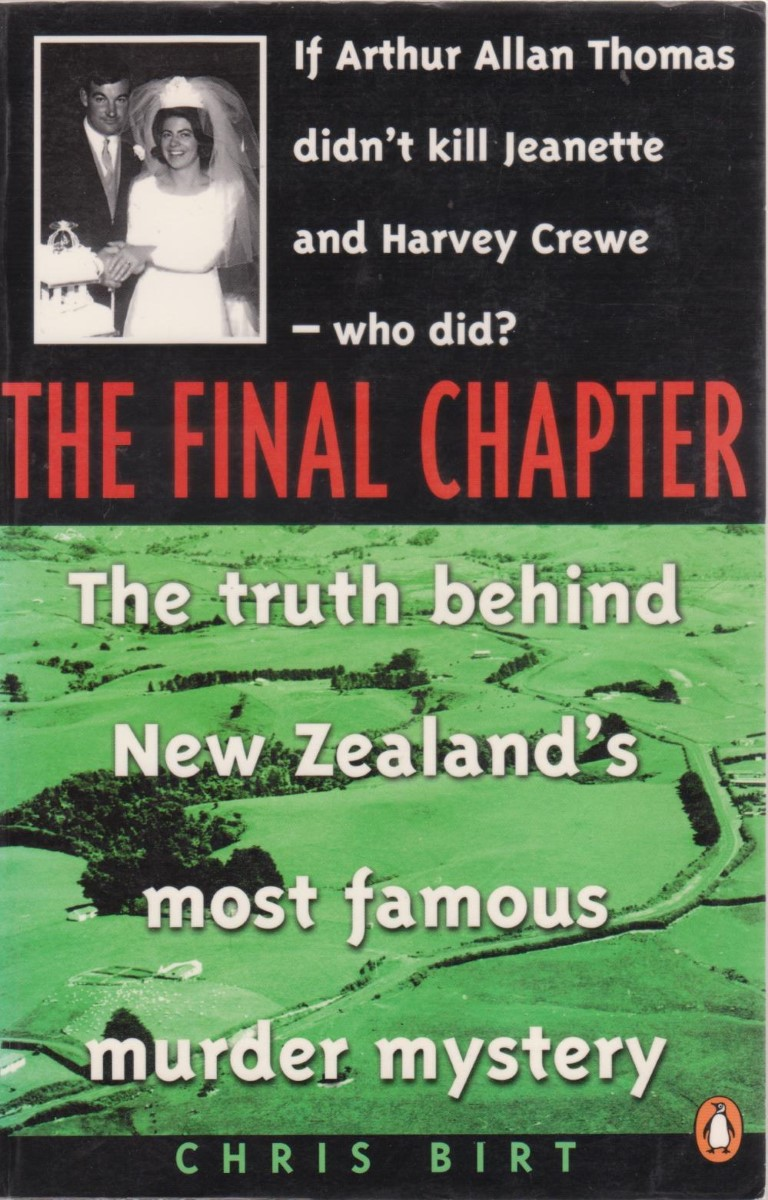cover image of The Final Chapter: The Truth Bedhind New Zealand's Most Famous Murder Mystery for sale in New Zealand