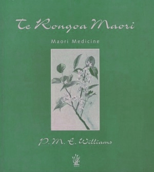 cover image of Te Rongo Maori, Maori Medicine for sale in New Zealand