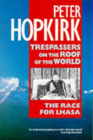 cover image of Trespassers on the Roof of the World
