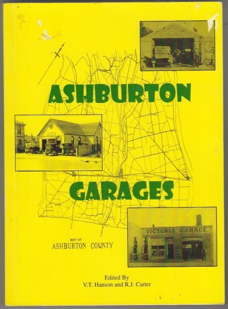 cover image of Ashburton Garages: The First 100 Years  for sale in New Zealand