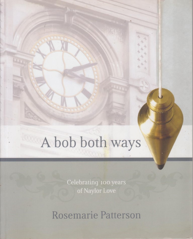 cover image of A bob both ways: Celebrating 100 years of Naylor Love, for sale in New Zealand