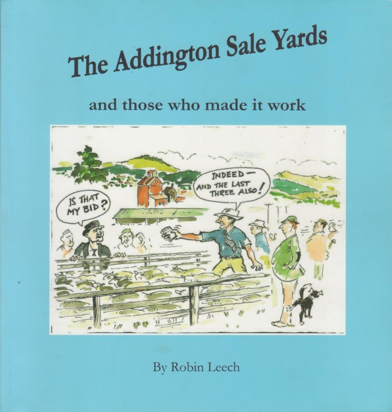 cover image of The Addington Sale Yards, And Those Who Made It Work, for sale in New Zealand