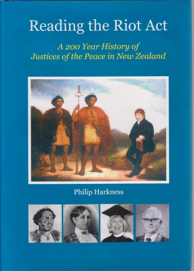 cover image of Reading the Riot Act: A 200 Year History of Justices of the Peace in New Zealand, for sale in New Zealand