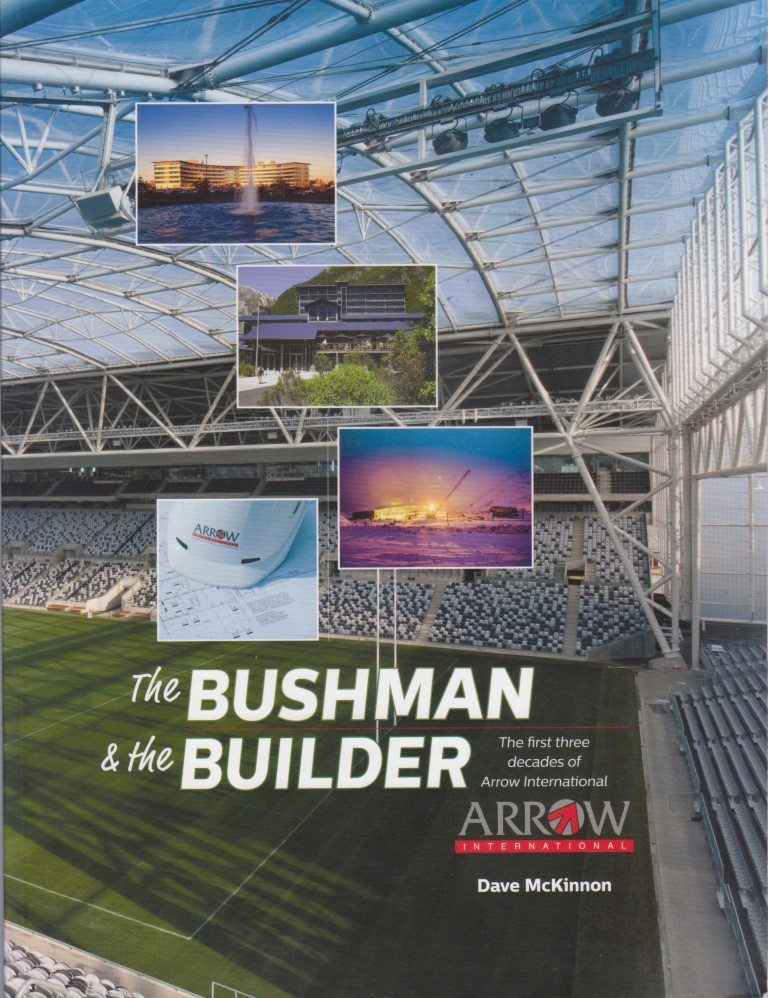 cover image of The Bushman and the Builder The first three decades of Arrow International, for sale in New Zealand