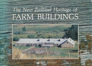 The New Zealand Heritage of Farm Buildings by Geoffrey G. Thornton, for sale in New Zealand