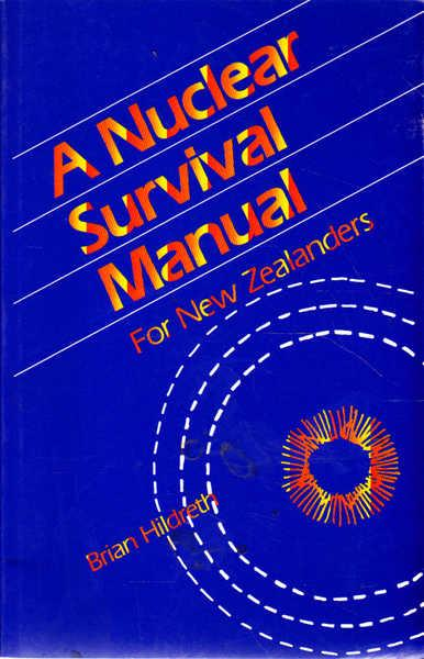 cover image of A Nuclear Survival Manual for New Zealanders