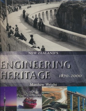 cover image of New Zealand's Engineering Heritgae 1870-2000 for sale in New Zealand