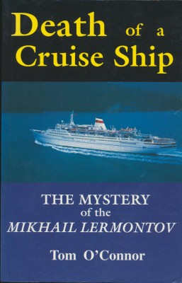 cover image of Death of a Cruise Ship, The Mystery of the Mikhail Lermontov, for sale in New Zealand