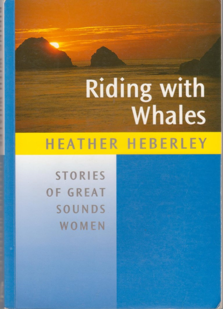 cover image of Riding with Whales, Stories of Great Sounds Women, for sale in New Zealand