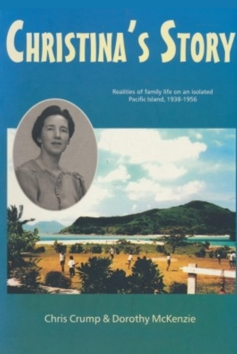 cover image of Christina's Story, Realities of family life on an isolated Pacific Island 1938-1956 for sale in New Zealand