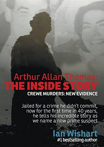cover image of Arthur Allan Thomas: The Inside Story: Crewe Murders: New Evidence