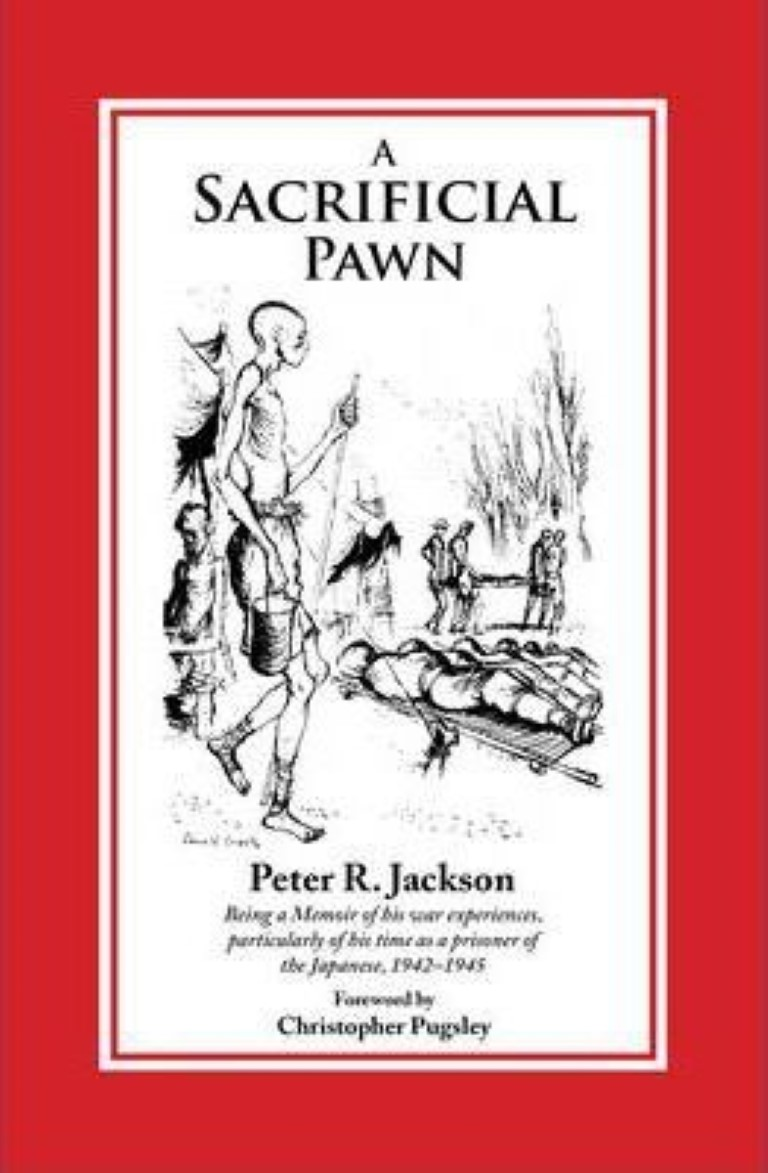cover image of A Sacrificial Pawn: Being a Memoir of His War Experiences, Particularly of His Time as Prisoner of the Japanese, 1942-1945 for sale in New Zealand