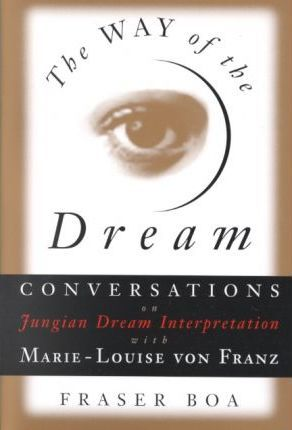 cover image of The Way of the Dream : Conversations on Jungian Dream Interpretation