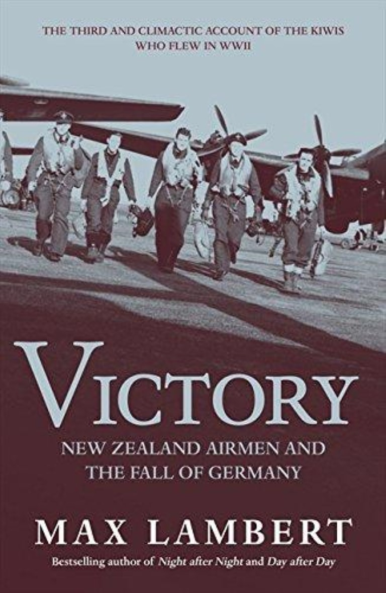 cover image of  Victory, New Zealand airmen and the fall of Germany for sale in New Zealand