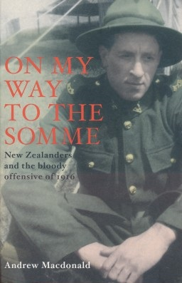 cover image of On My Way to the Somme, New Zealanders and the Offensive of 1916 for sale in New Zealand