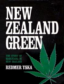 cover image of New Zealand Green: the Story of Marijuana in New Zealand, for sale in New Zealand