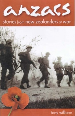 cover image of ANZACS: Stories from New Zealanders at War by Tony Williams