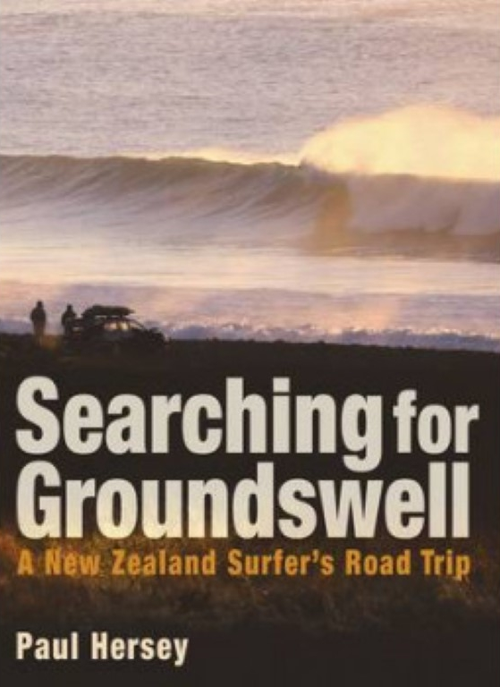 cover image of Searching for Groundswell, A New Zealand Surfer's Road Trip. for sale in New Zealand