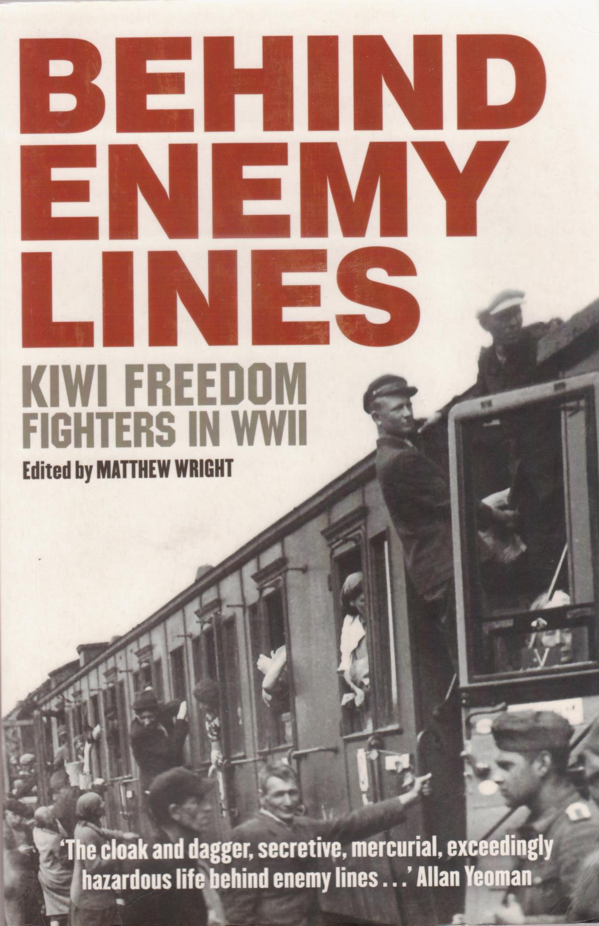 cover image of Behind Enemy Lines Kiwi Freedom Fighters in WWII for sale in New Zealand