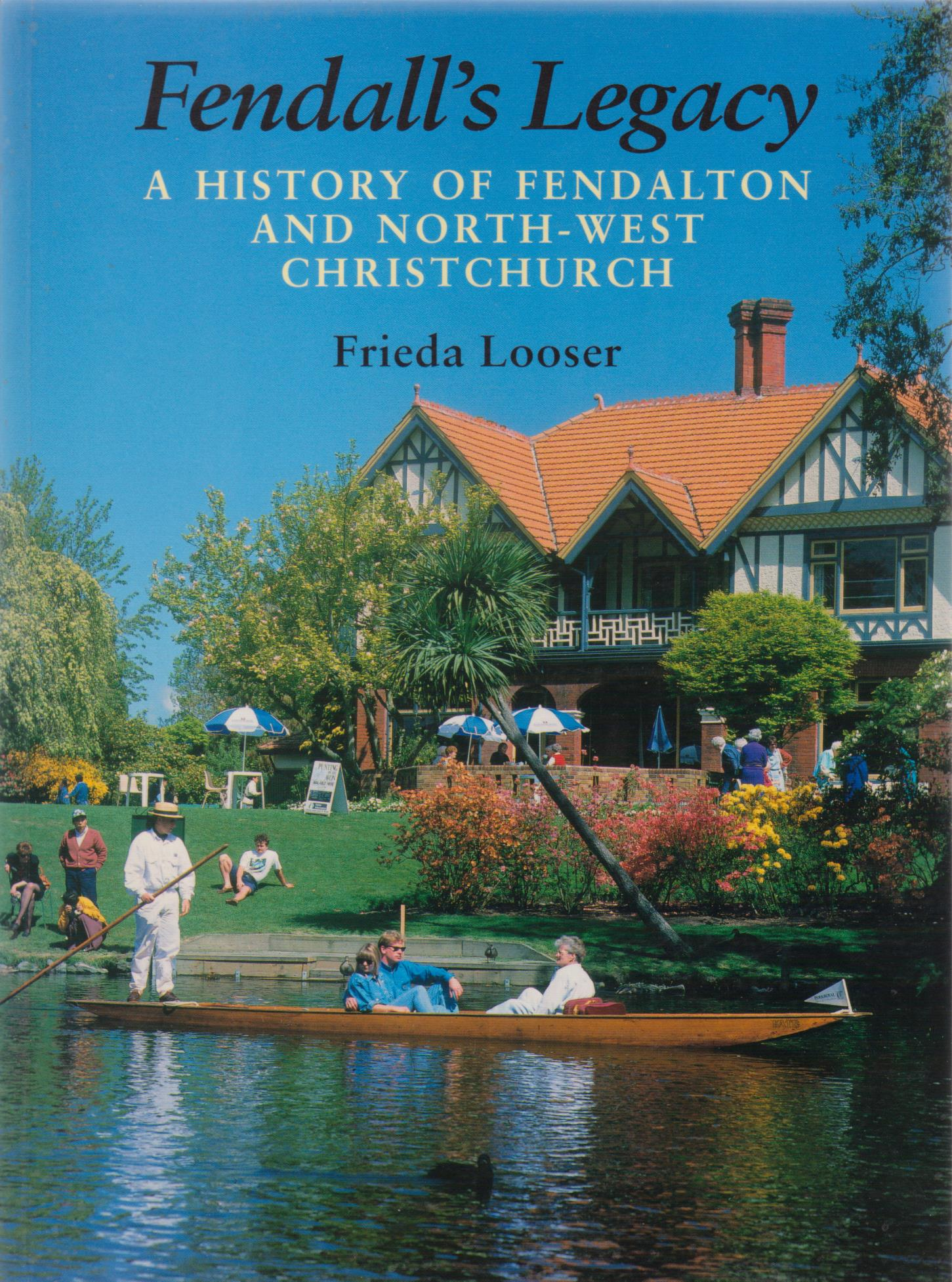 cover image of Fendall's Legacy, A history of Fendalton and North-West Christchurch for sale in New Zealand