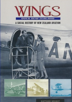 cover image of Wings Over New Zealand, A social history of New Zealand aviation for sale in New Zealand
